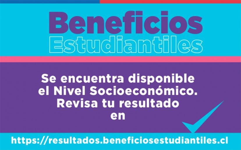 PUBLICAN RESULTADOS DE NIVEL SOCIOECONÓMICO DE POSTULANTES A BENEFICIOS ESTUDIANTILES 2021